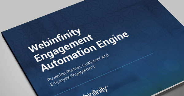 Webinfinity-Engagement-Automation-Engine-Solution-Brief